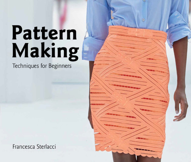 New Pattern Making Book by Francesca Sterlacci